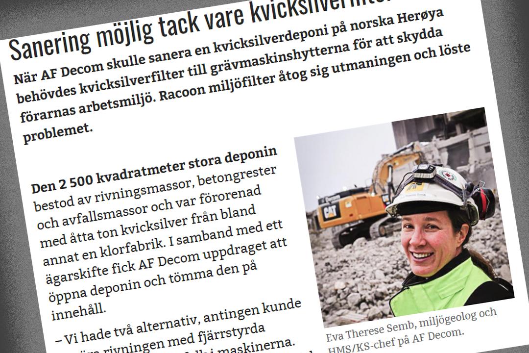 Tidningen Entreprenadaktuellt har skrivit en artikel kvicksilversaneringen i Norge.