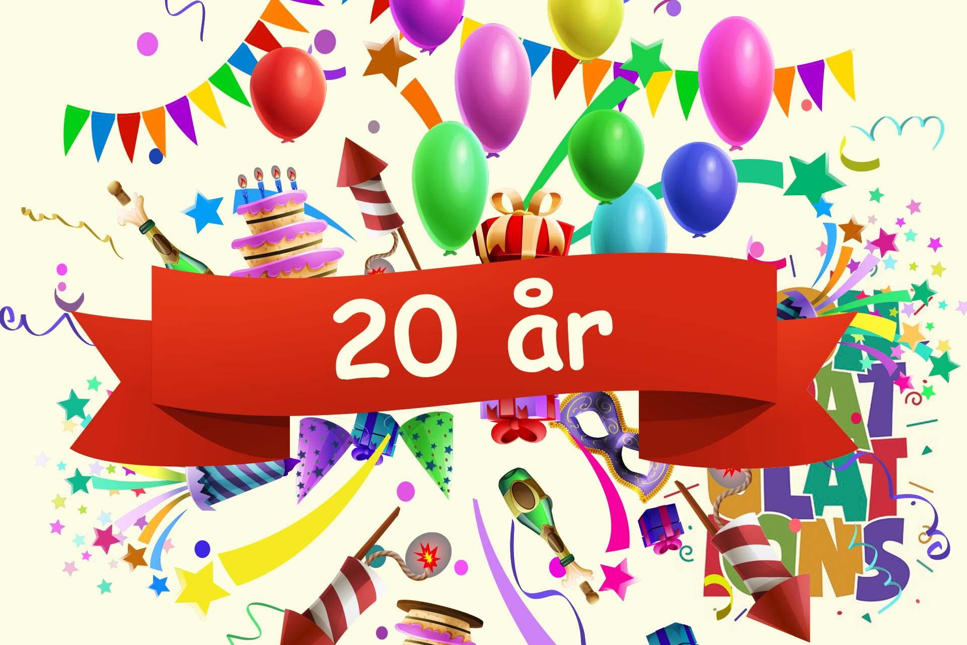 Grattis! Vi firar 20 år.